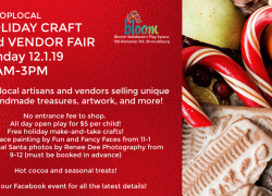 Bloom's Annual Holiday and Craft Vendor Fair! (Sunday, December 1) 10am-3pm