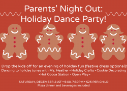 Parents' Night Out: Holiday Dance Party! (Saturday, December 21) 5-7:30pm