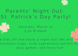 Parents' Night Out: St Patrick's Day Party! (Saturday, March 14) 5:30-8pm