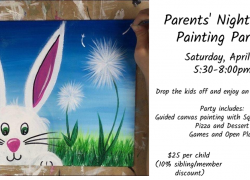 Parents' Night Out: Painting Party! (Saturday, April 4) 5:30-8pm